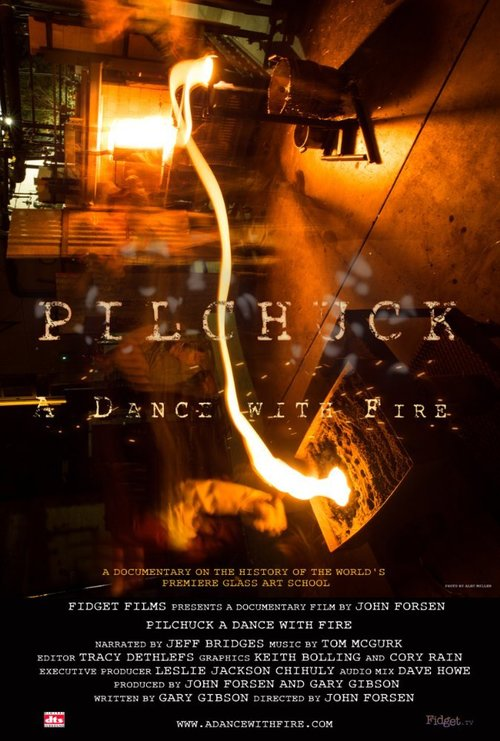Pilchuck: A Dance with Fire